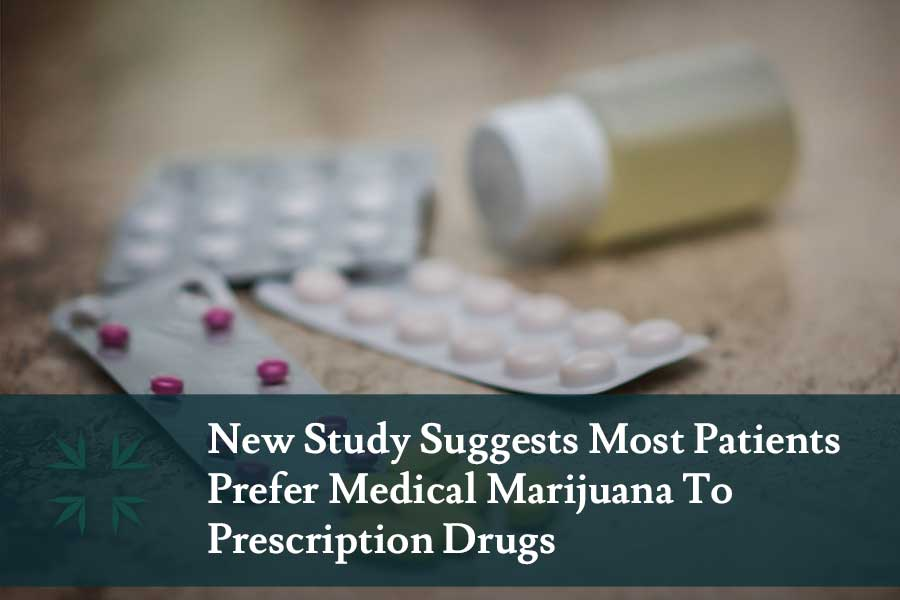 patients prefer medical marijuana prescription drugs