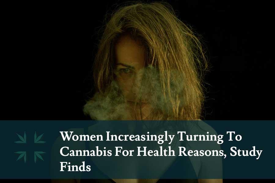 women increasingly using cannabis health reasons