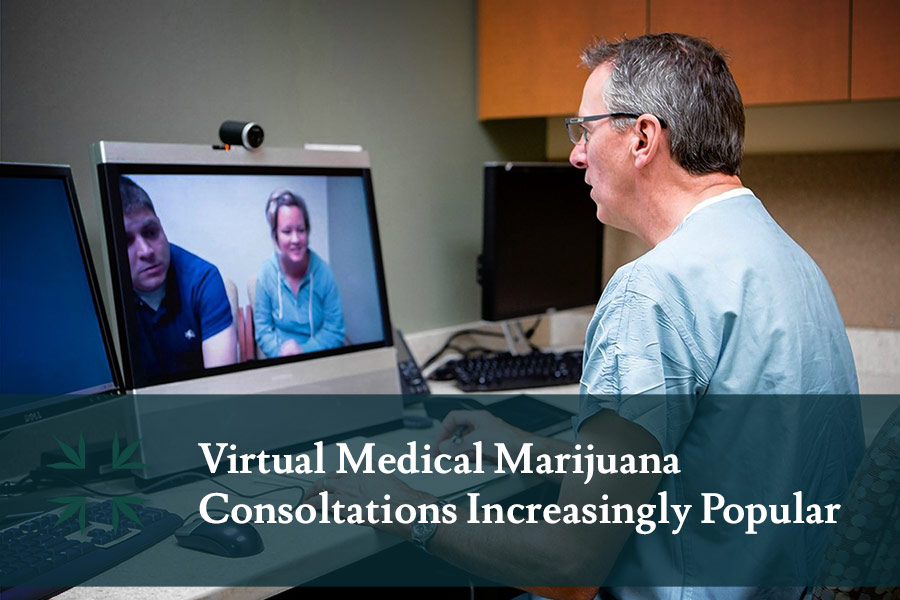 virtual medical marijuana consultation popularity